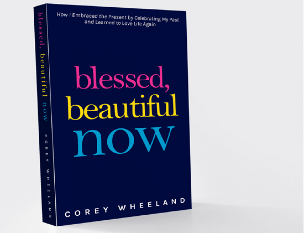 Chapter 2 Creative Is Publishing Corey Wheeland's Blessed, Beautiful Now Book